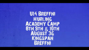 U14 Breffni Hurling Academy Camp