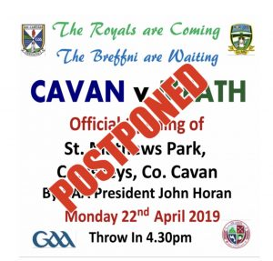 Denn GAA – Pitch Opening Postponed