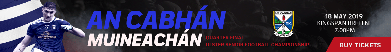 Cavan v Monaghan - Quarter Finals - Ulster Championship 2019
